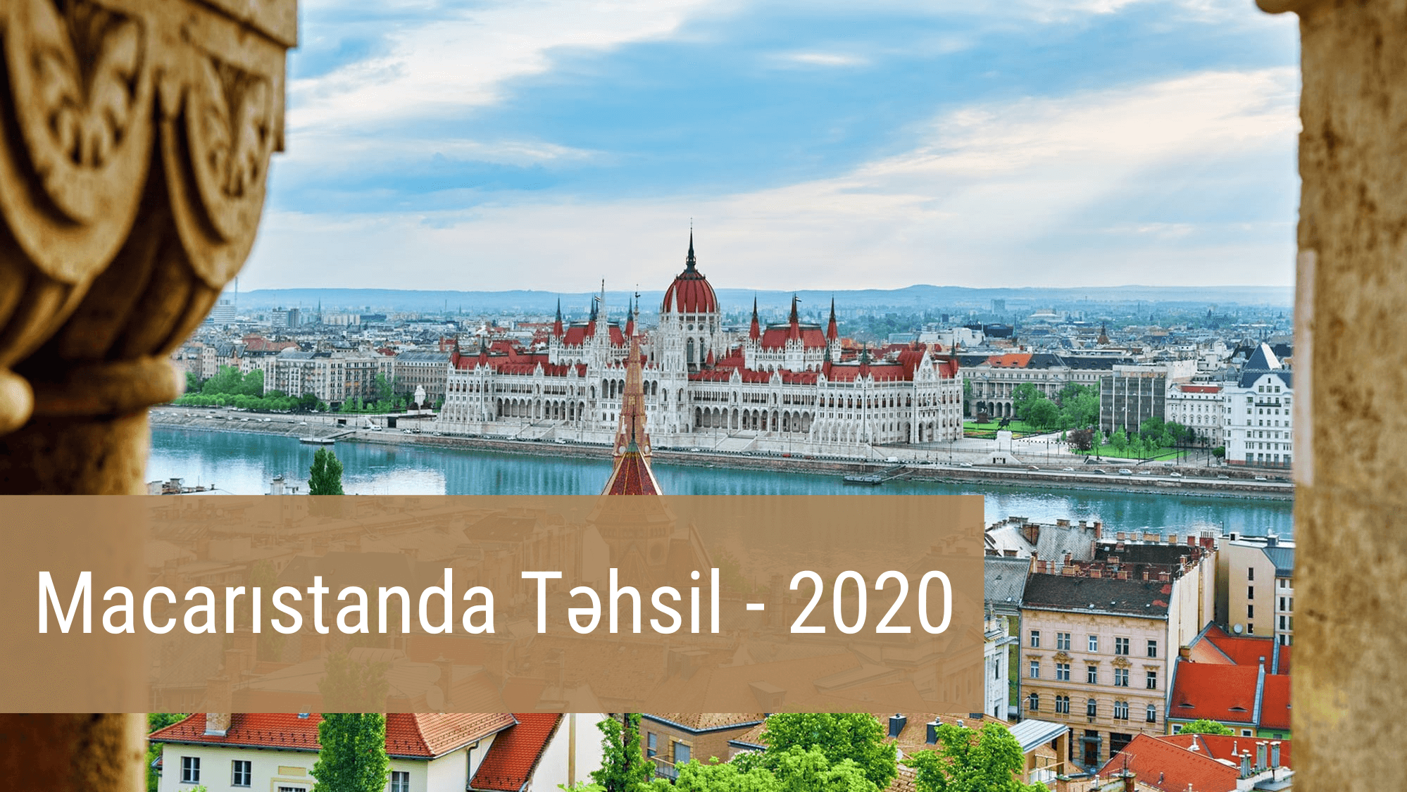 [YENİ - 2020] Macarıstanda Təhsil və İş İmkanları